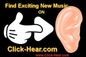 Find exciting new music on Click-Hear.com!